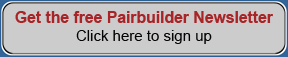 Get the free Pairbuilder Newsletter.  Click here to sign up